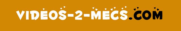 Videos-2-mecs.com